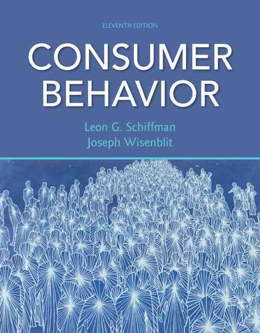 Consumer Behavior By Schiffman, Leon G./ Wisenblit, Joseph L
